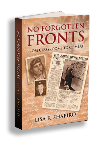 No Forgotten Fronts From Classrooms to Combat by Lisa K. Shapiro